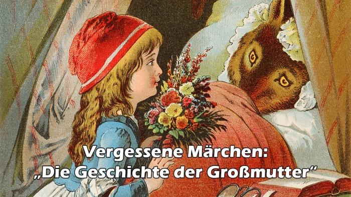 """""""Die Geschichte von der Großmutter"""": Rotkäppchen ungeschönt"""