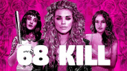 """68 Kill"" ist ein wunderbarer Fucked-Up-World-Film"