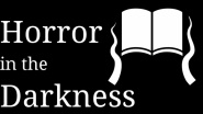 "Text-Adventure à la Lovecraft: ""Horror in the Darkness"""