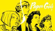 """Abenteuer der Jugend: """"Paper Girls"""", Band 1"""