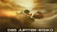 """Mark Brandis Raumkadett"", Folge 11: ""Das Jupiter-Risiko"""