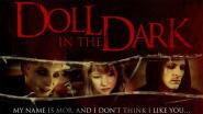 """""""Doll in the Dark"""", eine ungewöhnliche Erzählung über Einsamkeit"""